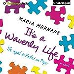 It's a Waverly Life | Maria Murnane