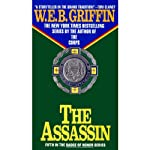 The Assassin: Badge of Honor, Book 5 (       UNABRIDGED) by W. E. B. Griffin Narrated by Michael Russotto