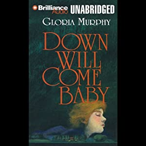 Down Will Come Baby Audiobook