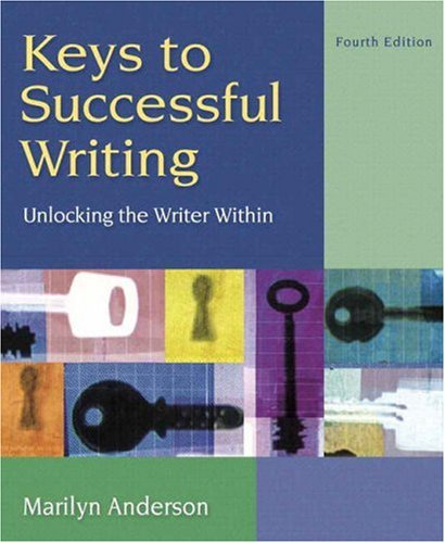 Keys to Successful Writing: Unlocking the Writer Within,...