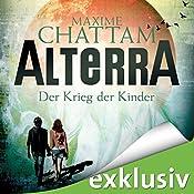 Der Krieg der Kinder (Alterra 3) | Maxime Chattam