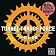 Tunnel Trance Force Vol.69