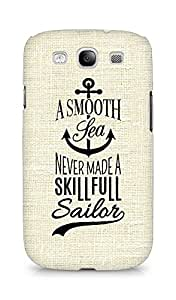 Amez A Smooth Sea Never made a Skillful Sailor Back Cover For Samsung Galaxy S3 Neo