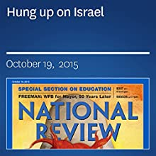 Hung up on Israel (       UNABRIDGED) by Jay Nordlinger Narrated by Mark Ashby