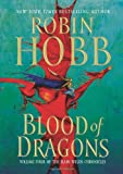 Blood of Dragons (Rain Wilds Chronicles, Book 4)