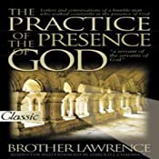 The Practice of the Presence of God: Pure Gold Audio Classics | [Brother Lawrence]