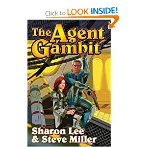 The Agent Gambit (Liaden Universe®) by Sharon Lee and Steve Miller