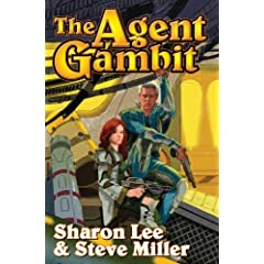 The Agent Gambit (Liaden) by Sharon Lee and Steve Miller