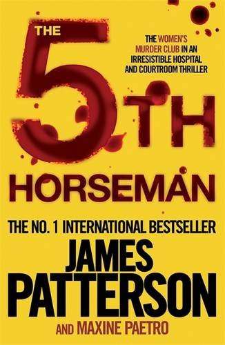 The 5Th Horseman by James Patterson and Maxine Paetro