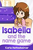 img - for Isabella and the name game book / textbook / text book