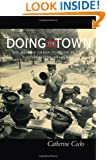 Doing the Town: The Rise of Urban Tourism in the United States, 1850-1915