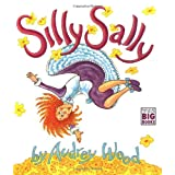 Silly Sally (Big Book) ~ Audrey Wood