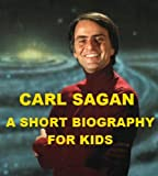 Carl Sagan - A Short Biography for Kids