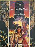 img - for The Last Herald-Mage Concordance (Paperback) book / textbook / text book