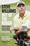 Out of the Rough: Inside the Ropes with ...