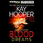 Blood Dreams: Bishop/Special Crimes Unit Novel (       UNABRIDGED) by Kay Hooper Narrated by Joyce Bean