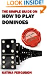 The Simple Guide on How to Play Domin...