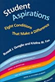 img - for Student Aspirations: Eight Conditions That Make a Difference book / textbook / text book