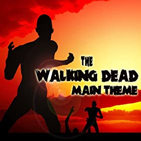 "The Walking Dead (Main Theme) [From ""The Walking Dead""]"