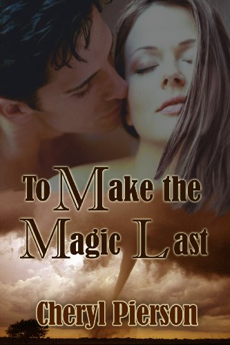Book: To Make the Magic Last by Cheryl Pierson