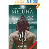 Immortals of Meluha (The Shiva Trilogy Book 1) by Amish Tripathi