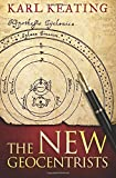 The New Geocentrists