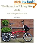 The Brompton Folding Bike Guide