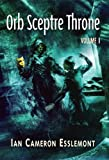 Orb Sceptre Throne [signed 2 volume slipcase] Ian Cameron Esslemont