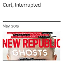Curl, Interrupted (       UNABRIDGED) by Esther Breger Narrated by Derek Shetterly