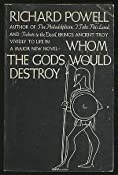 Whom the Gods Would Destroy: richard powell: Amazon.com: Books