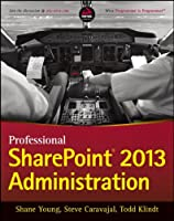Professional SharePoint 2013 Administration Front Cover