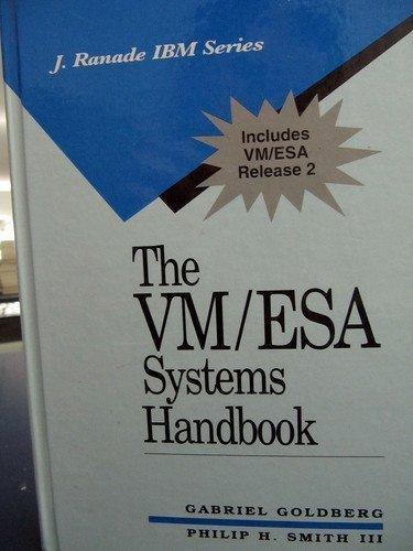 The VM/ESA Systems Handbook (J. Ranade IBM Series) PDF