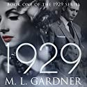 1929 Jonathan's Cross - Book One (The 1929 Series) Audiobook by M. L. Gardner Narrated by Maxine Lennon