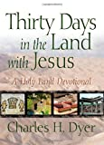 Thirty Days in the Land with Jesus SAMPLER: A Holy Land Devotional