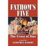 The Cross of Sins (Fathom's Five, Vol. 1) ~ Geoffrey Knight