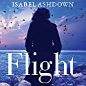 Flight Audiobook by Isabel Ashdown Narrated by Lucy Price-Lewis