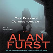 Foreign Correspondent Audiobook by Alan Furst Narrated by George Guidall