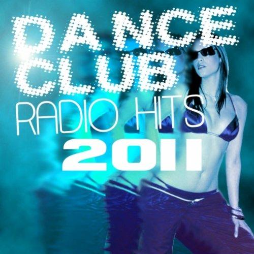 Dance club radio hits 2011 [FS]