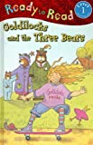 Ready To Read Level 1 Goldilocks and the three Bears (1846104408) by Nick Page