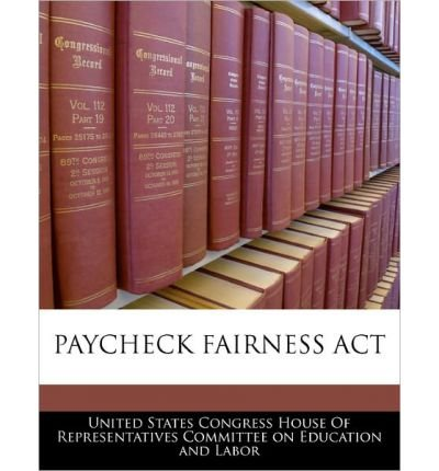 paycheck fairness The paycheck fairness act is an update to the equal pay act of 1963 not only would it allow for equal pay for women as men but would enforce it unlike the equal pay act if a man asked for a raise a women with that same job would have to get a raise or the company could easily be sued, under the .