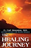 img - for The Healing Journey by O. Carl Simonton (2002-07-25) book / textbook / text book