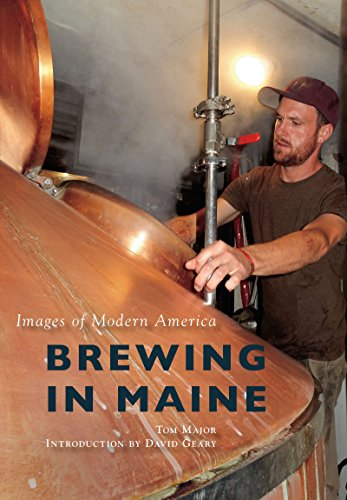 brewing-in-maine-images-of-modern-america-english-edition