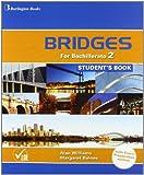 Bridges For Bachillerato 2. Student's Book