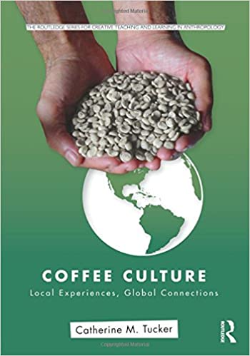 Coffee Culture: Local Experiences, Global Connections cover image
