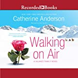 Walking on Air: A Valance Family Novel, Book 1