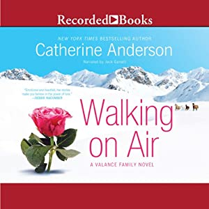 Walking on Air: A Valance Family Novel, Book 1 | [Catherine Anderson]