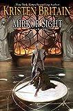 Mirror Sight: Book Five of Green Rider by Kristen Britain