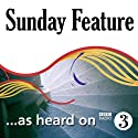 The Shadow of the Emperor (BBC Radio 3: Sunday Feature) Radio/TV Program by Isabel Hilton Narrated by Isabel Hilton