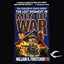 Men of War: The Lost Regiment, Book 8 Audiobook by William R. Forstchen Narrated by Patrick Lawlor