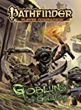 Goblins of Golarion (Pathfinder: Player Companion)